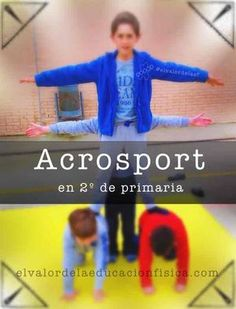 acrosport en 2º de primaria Gross Motor, Physical Education, Physics, Yoga, Dani, Gymnastics, School Ideas, Fitness, Hockey