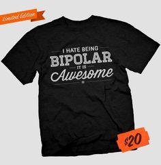 Cyber Week Exclusive: The Bipolar Tee Cool T Shirts, Tee Shirts, Nerd Fashion, Geek Gear, Lol So True, Bipolar, Funny Tees, Laugh Out Loud, Hate