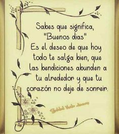 Happy Good Morning Quotes, Morning Words, Good Morning Messages, Good Morning In Spanish, Good Morning My Love, Good Morning Funny, Best Quotes Images, Morning Quotes Images, Good Morning Beautiful Flowers