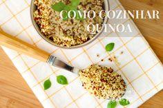 Como cozinhar Quinoa – dicas e curiosidades.