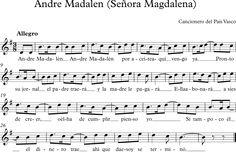 Andre Madalen (Señora Magdalena). Canción Tradicional del País Vasco.