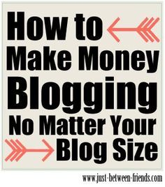 How to Make Money Blogging | Just Between FriendsJust Between Friends Money Making Ideas, Making Money, #MakingMoney