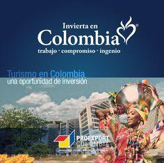 Invierta en Colombia -trabajo  -compromiso -ingenio