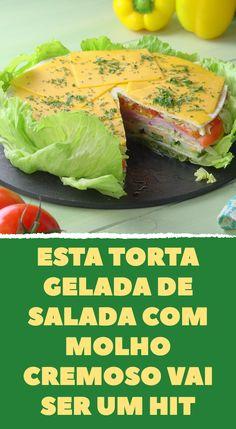 Esta torta gelada de salada com molho cremoso vai ser um hit #torta #salada #tortasalgada #tortagelada #molhocremoso #tortadesalada #tortadefrios No Salt Recipes, Banoffee, Finger Foods, Cabbage, Good Food, Brunch, Food And Drink, Low Carb, Vegetables