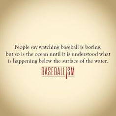 "This is the greatest explanation for those who think baseball/softball is ""boring"" Baseball Tips, Baseball Quotes, Sports Baseball, Baseball Mom, Softball, Baseball Stuff, Basketball Hoop, Indiana Basketball, Baseball Videos"