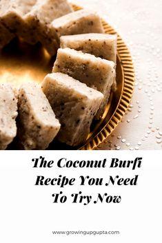 COCONUT BURFI | Growing Up Gupta Indian Dessert Recipes, Ethnic Recipes, Coconut Burfi, Burfi Recipe, Shredded Coconut, Baking Pans, Diwali, Raising, A Food