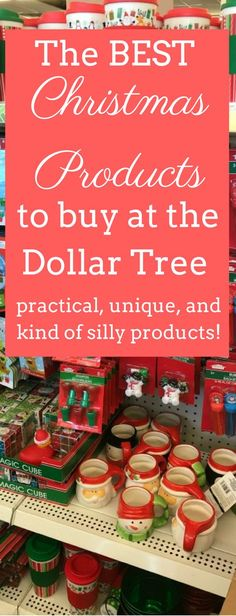 The Best Christmas Products to buy a the Dollar Tree!