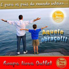 #DiaDosPais #AqueleAbraço #RoupaNova #Outlet #RoupaNovaOutlet #Moda #Fashion #PreçoBaixo