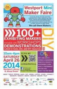 Westport Mini Maker Faire 2014!