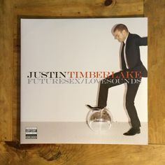 Artist: Justin Timberlake Album: Futuresex/Lovesounds