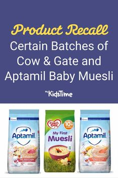 Product Recall of Cow & Gate and Aptamil Baby Muesli – Mykidstime