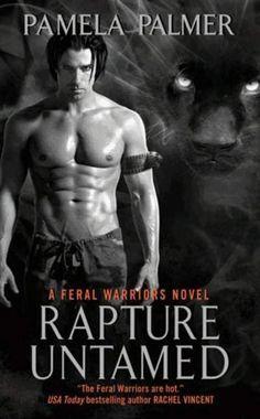 Rapture Untamed: A Feral Warriors Novel by Pamela Palmer, http://www.amazon.com/dp/B003M68YJS/ref=cm_sw_r_pi_dp_2N8mqb0DCBWWG