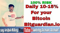 Daily 10-15% For your Bitcoin -Bitguardian.io