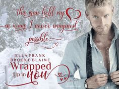 Wrapped Up in You - Ella Frank & Brooke Blaine - Book Teaser - Valentine's Day Short Story