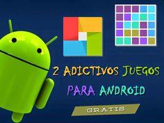 2 Entretenidos y Adictivos juegos gratuitos para Android : Recursos Gratis En Internet