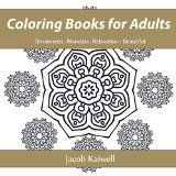 Free Kindle Book -  [Crafts & Hobbies & Home][Free] Coloring Books for Adults : Coloring Books for Grown-Ups : Designs and Beautiful Patterns: Activity Books,Relaxing ,Adult Coloring Books, Creative