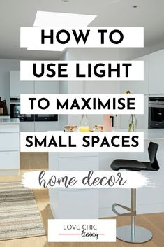 Natural lighting ideas for small rooms and lighting ideas for small apartments. The best tips and lighting ideas for very small apartments, and our favourite home lighting ideas. #lovechicliving