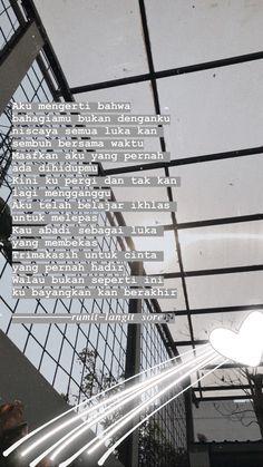 Snap Quotes, Words Quotes, Qoutes, Love Quotes, Reminder Quotes, Self Reminder, Deep Talks, Quotes Galau, Quotes Indonesia