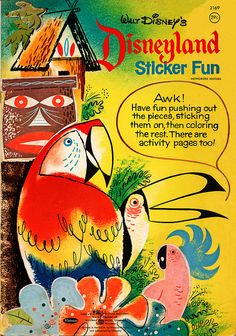"""Whitman """"Disneyland Sticker Fun"""" activity book, 1964. The Enchanted Tiki Room, the first attraction to feature Audio-Animatronics, opened on June 23, 1963."""
