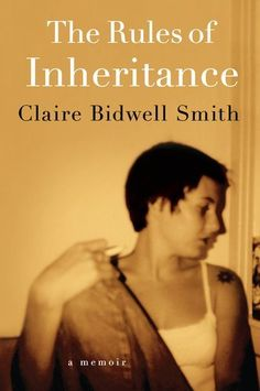 The Rules of Inheritance by Claire Bidwell Smith