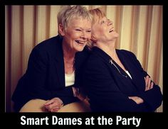 Smart Dames at the Party!