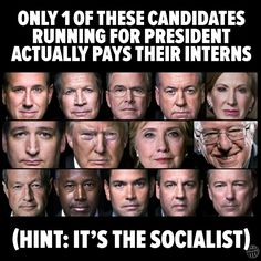 Is Bernie Sanders the Only Presidential Candidate to Pay His Interns? Bernie Sanders For President, Are You Serious, Democratic Socialist, Running For President, The More You Know, Socialism, Presidential Candidates, That Way, Revolution
