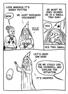 Like the fact that he couldn't just ring a doorbell.  | These Hilarious Harry Potter Comics Show How Irresponsible Dumbledore Was