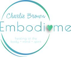 Embodime by Charlie Brown - the mothership of all my ways to give more and serve more- PLEASE CHECK OUT THE WEBSITE IF YOU NEED ANYTHING
