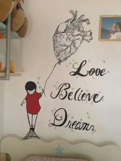 Love believe dream