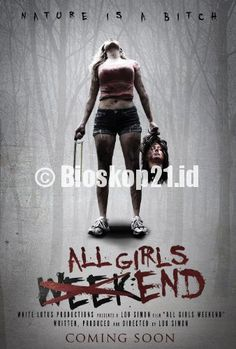 watch movie All Girls Weekend (2015) online - http://bioskop21.id/film/all-girls-weekend-2015