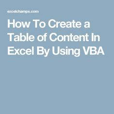 How To Create a Table of Content In Excel By Using VBA