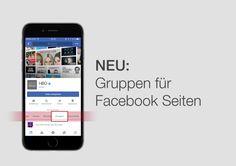 Facebook Gruppen für Pages: Alles zum Funktionsumfang der Gruppen für Unternehmen