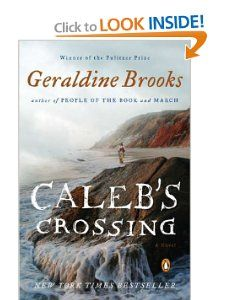 Caleb's Crossing: A Novel: Geraldine Brooks: 9780143121077: Amazon.com: Books