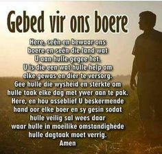 Gebed vir ons boere Daily Quotes, Life Quotes, Afrikaanse Quotes, Goeie More, Farm Photography, Prayer Verses, Praise God, Poems, Prayers