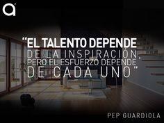 """#FraseDelDía: """"El talento depende de la inspiración, pero el esfuerzo depende de cada uno."""" Pep Guardiola"""