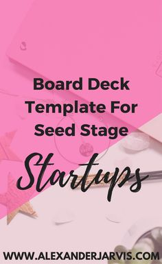 Board presentation deck template for startups, as well as best practice in running effective board meetings, before, during and after with investors. Presentation Deck, Raise Funds, Starting A Business, Investors, Business Tips, Things To Do, Scale, Boards, How To Get