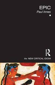 Epic (New Critical Idiom series) by Paul Innes - O 022 CRI 2 No.53