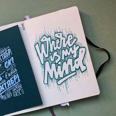#pixies #music #mind #like #lettering #handlettering #inspiration #type #goodtype #mashabutorina #sketchbook