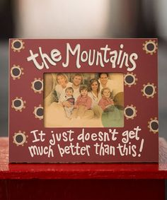 Take a look at this 'The #Mountains' Picture Frame by Glory Haus #picture #frame