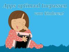 Apps optimaal toepassen voor kinderen! - Saskia Beeldman