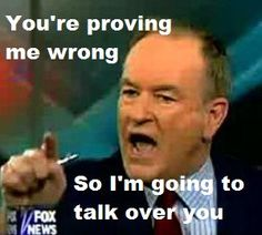 Bill O'Reilly: You're Proving Me Wrong