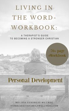 The Living in the Word eWorkbook: Personal Development section will take you through areas of spiritual growth, personal growth, self-care, health and wellness, and finances to help you be the best version of you. Only $2.50.