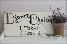 Kitchen Sign, Wood Wall Art, Wood Sign, Vintage Style, Kitchen Sign, Subway Art, Dinner Coices. $48.00, via Etsy.