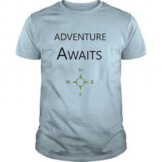 I Love Adventure Awaits T-Shirts