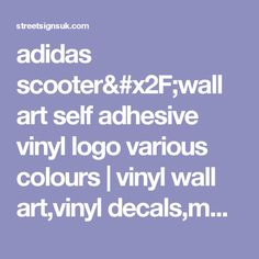 adidas scooter/wall art self adhesive vinyl logo various colours | vinyl wall art,vinyl decals,motorbike scooter, car, home bedroom