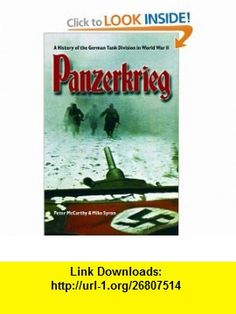 Panzerkrieg The Rise and Fall of Hitlers Tank Divisions (9780786712649) Peter McCarthy, Mike Syron , ISBN-10: 0786712643  , ISBN-13: 978-0786712649 ,  , tutorials , pdf , ebook , torrent , downloads , rapidshare , filesonic , hotfile , megaupload , fileserve