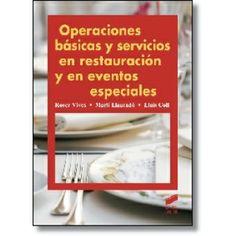 Operaciones básicas y servicios en restauración y eventos especiales
