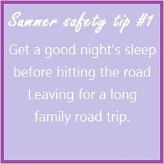 Safety tip - Get a good night's sleep before hitting the road leaving for a long family road trip. Road Safety Tips, Summer Safety Tips, Used Ford, Ford News, Family Road Trips, Back Off, Good Night Sleep, Helpful Hints, How To Plan