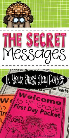 Your first day packet can sometimes be your students' first impression of you.  What secret messages are hiding in your first day of school packet?