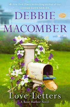 Love Letters : a Rose Harbor novel by Debbie Macomber.  Click the cover image to check out or request the romance kindle.
